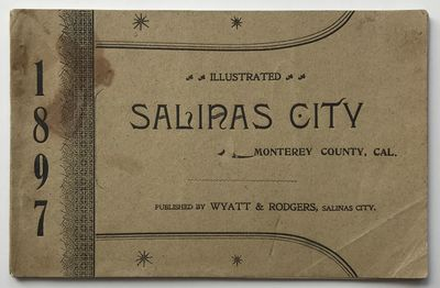 Salinas CIty: Wyatt & Rodgers, 1897. Very good.. pp. Oblong 12mo. Original tan printed wrappers. Lig...