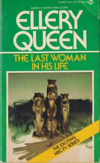 The Last Woman in His Life (Series: Ellery Queen.)