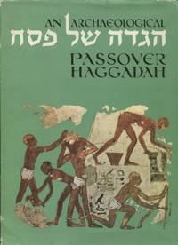An Archaeological Passover Haggadah
