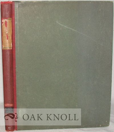 Chicago: Caxton Club, 1901. original cloth-backed boards, paper spine label. Bookbinding. 4to. origi...