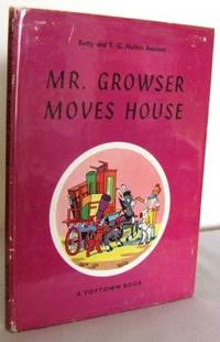 Mr Growser moves House  (no 18)