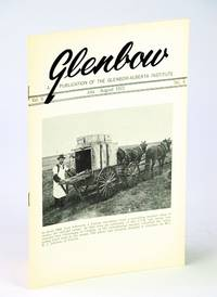 Glenbow, July - August (Aug.), 1972, Vol. 5, No. 4 - Go West Young Man