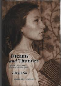 Dreams and Thunder Stories, Poems, and the Sun Dance Opera