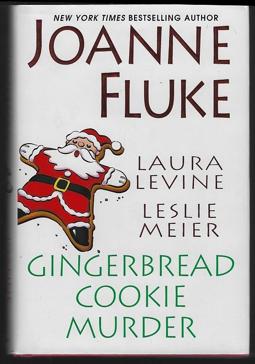 GINGERBREAD COOKIE MURDER, Fluke, Joanne; Laura Levine and Leslie Meier