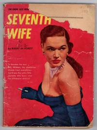 Seventh Wife by  Barry de Forest - Paperback - Reprint - 1950 - from Recycled Records and Books and Biblio.com
