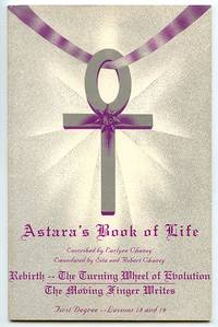 Astara\'s Book of Life 09: First Degree -- Lessons 18 and 19: Rebirth -- The Turning Wheel of Evolution; The Moving Finger Writes