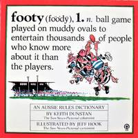Footy. An Aussie Rules Dictionary