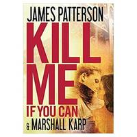 Kill Me If You Can Hardcover