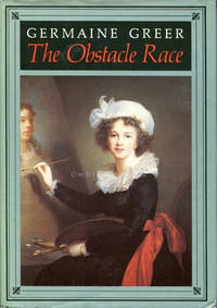 The Obstacle Race: The Fortunes of Women Painters & Their Work