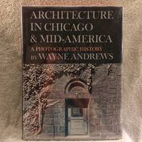 image of Architecture in Chicago_Mid-America: A photographic History