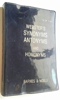 Websters Synonyms, Antonyms and Homonyms