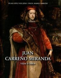 Juan Carreño Miranda; Vida y Obra