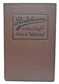 Rodeheaver Collection For Male Voices ONE HUNDRED AND SIXTY QUARTETS AND CHORUSES FOR MEN