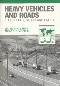 Heavy Vehicles and Roads: Technology, Safety and Policy