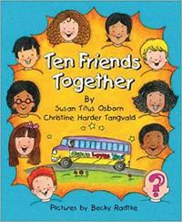 Ten Friends Together