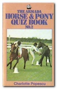 The Armada Horse And Pony Quiz Book  No. 2