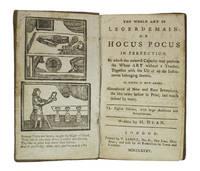 Whole Art of Legerdemain: or Hocus Pocus in Perfection