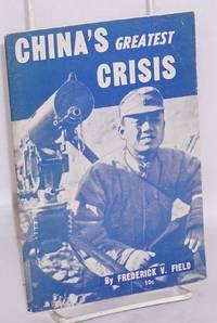 China's greatest crisis