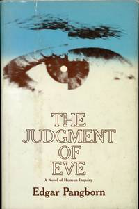 image of THE JUDGMENT OF EVE: A NOVEL OF HUMAN INQUIRY