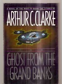 image of The Ghost from the Grand Banks [A Novel of the Race to Raise the Titanic]