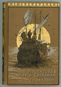 THE ADVENTURES OF A CHINAMAN IN CHINA From the French of Jules Verne by Virginia Champlin ..