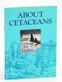 About Cetaceans An Update (Waters Journal of the Vancouver Aquarium)