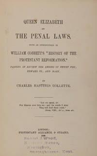 Queen Elizabeth and the Penal Laws, With an Introduction..
