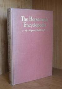 The Horseman's Encyclopedia by  Margaret Cabell Self - Hardcover - 2nd Printing - 1946 - from Ravenroost Books (SKU: 1783)