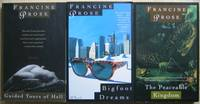 Francine Prose collection:  Guided Tours of Hell: Novellas;  Bigfoot Dreams;  The Peaceable Kingdom;  Stories -(three books by Francine Prose)-