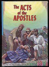 The Acts Of The Apostles: In the Proclamation of the Gospel of Jesus Christ