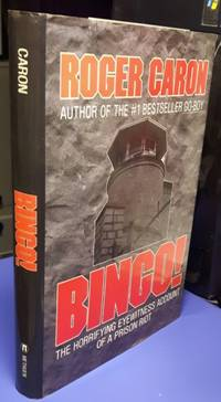 Bingo!:  The Horrifying Eyewitness Account of a Prison Riot   Kingston Penitentiary   by the author of   Go Boy