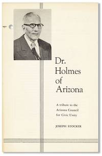 Dr. Holmes of Arizona: A tribute to the Arizona Council for Civic Unity