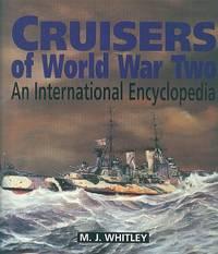 Cruisers Of World War Two - An International Encyclopedia.