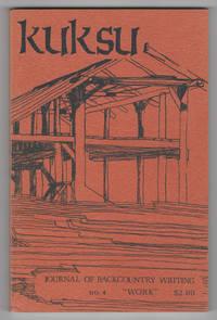 Kuksu : Journal of Backcountry Writing 4 (Work, 1975)