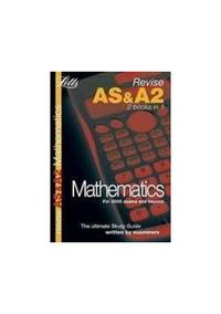 AS and A2 Mathematics: Study Guide (Letts A Level Success)