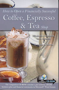 image of How to Open a Financially Successful Coffee, Expresso & Tea Shop - With Companion CD-ROM