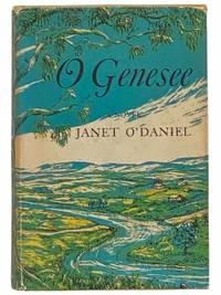 O Genesee: A Novel
