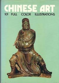 Chinese Art 101 Full Color Illustrations