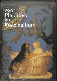 Voor Plakboek En Poëziealbum.