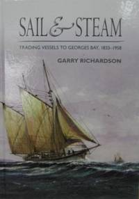 Sail & Steam : trading vessels to George's Bay 1833-1958.