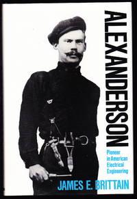 image of Alexanderson:  Pioneer in American Electrical Engineering