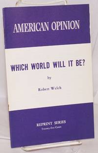 Which world will it be