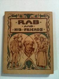 Rab and his Friends and other Stories