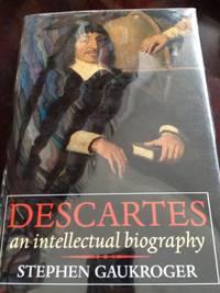 image of Descartes: An Intellectual Biography