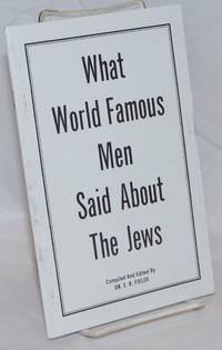 What World Famous Men Said About the Jews