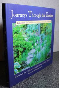 Journeys Through the Garden  Inspiration for Gardeners in B.C. and the  Pacific Northwest