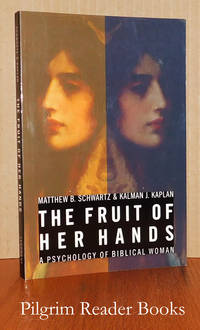 The Fruit of Her Hands: A Psychology of Biblical Women.