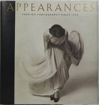 image of Appearances: Fashion Photography Since 1945