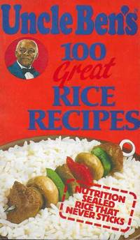 Uncle Ben's 100 Great Rice Recipes