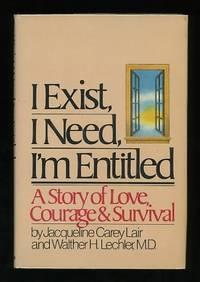 I Exist, I Need, I'm Entitled